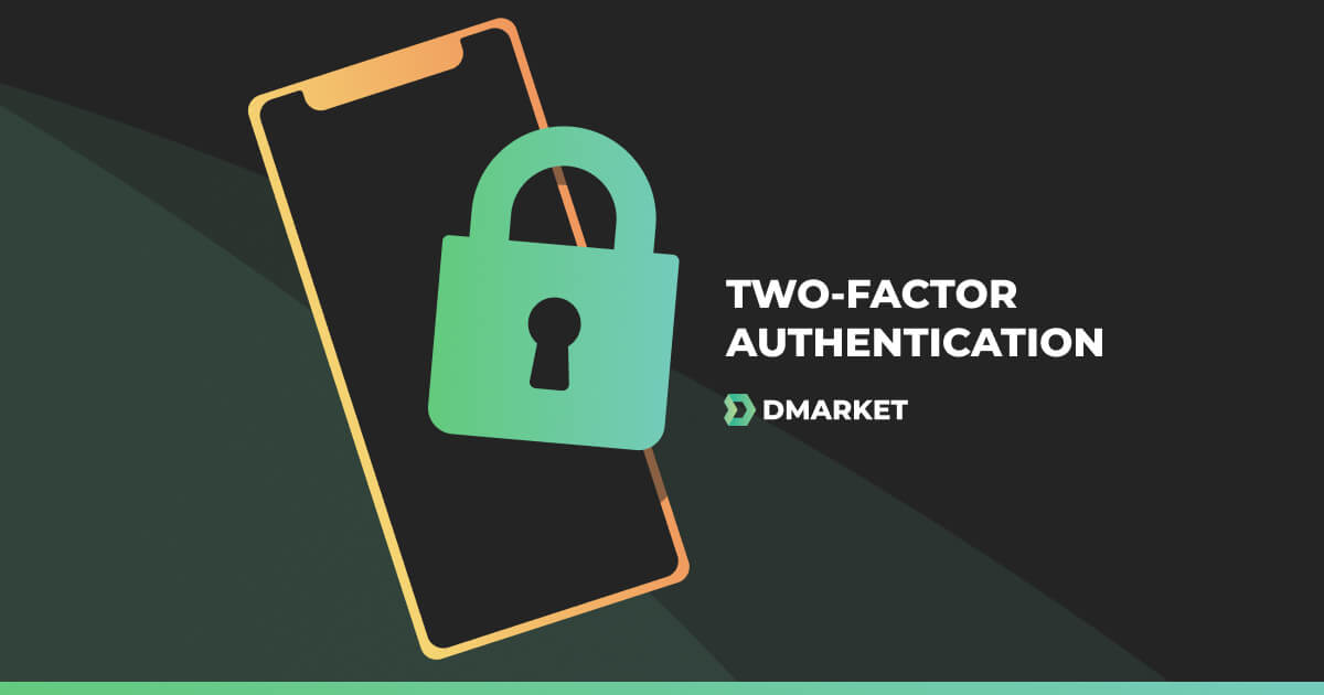 2FA on DMarket: Extra Security for Your Account