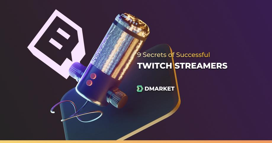 9 Secrets of Successful Twitch Streamers