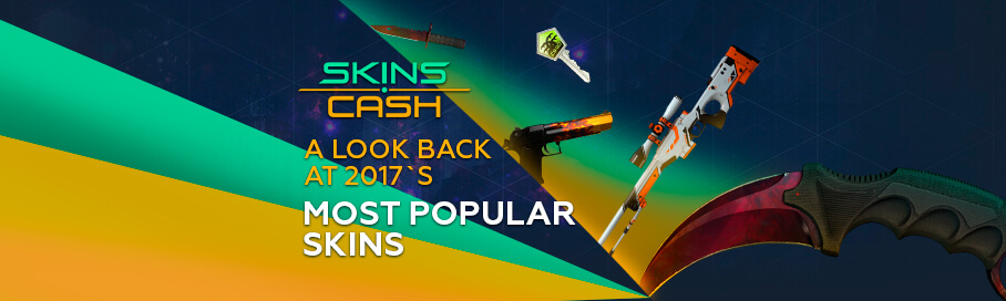 The Most Popular Skins on Skins.Cash (2017)