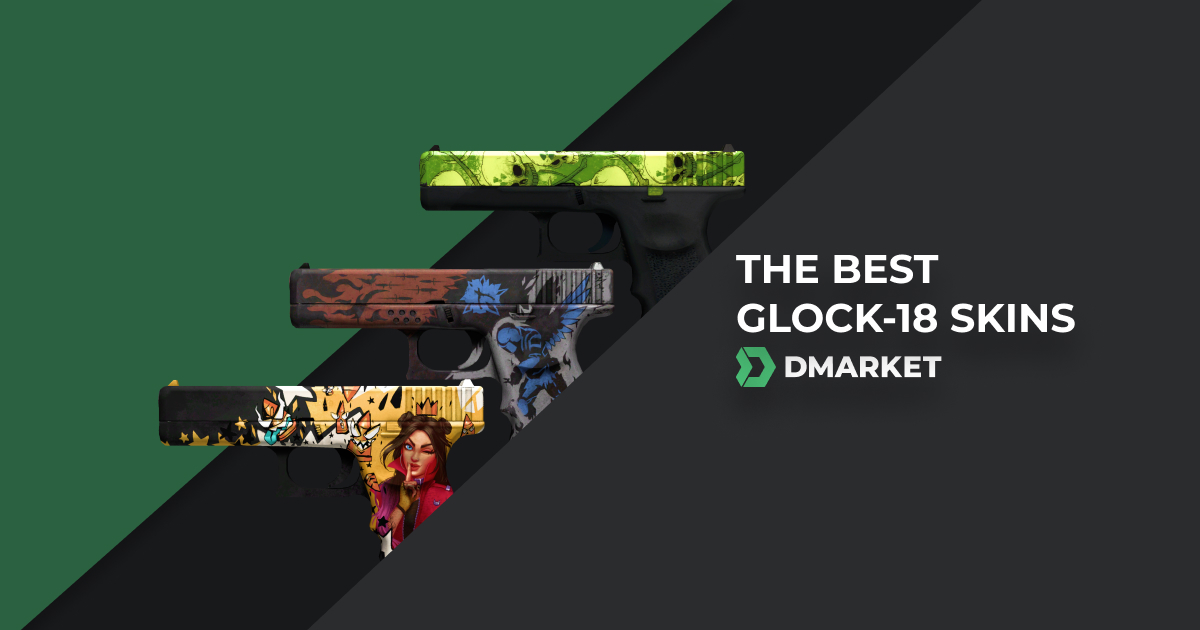 The Best Glock-18 Skins That Will Improve Your Inventory