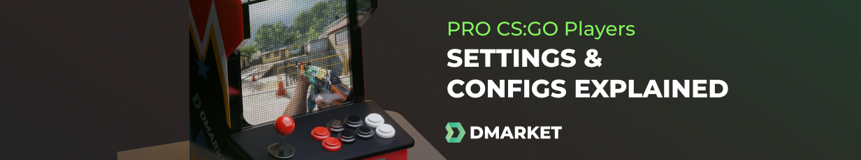 CS:GO Pro Settings & Configs 2019 | DMarket | Blog