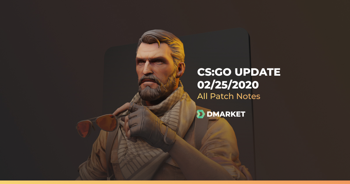 CS:GO Update 25 February 2020