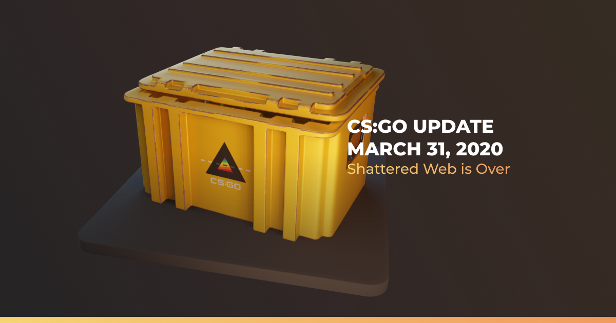 CS: GO Update 31 March 2020