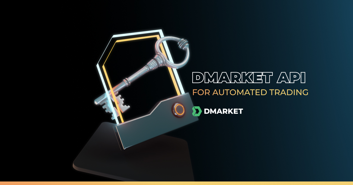 Introducing DMarket API for Automated Trading