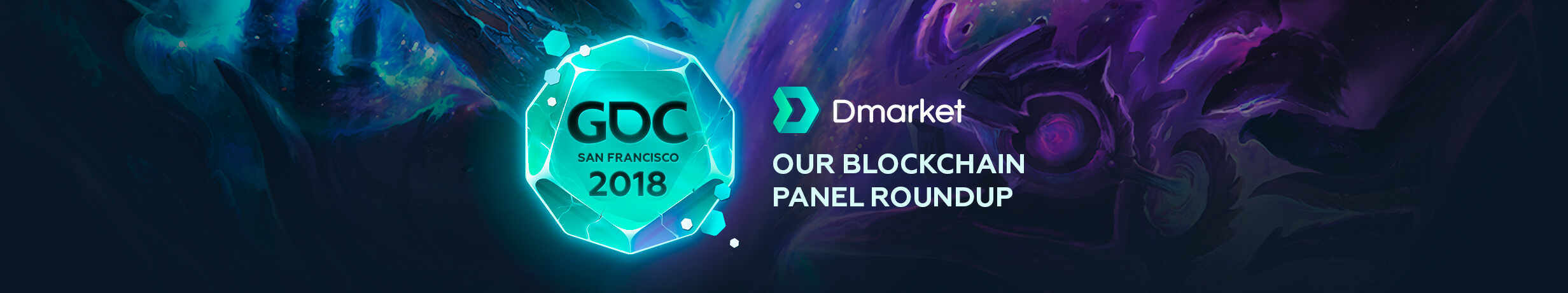 How DMarket Hosted a Blockchain Panel at GDC 2018