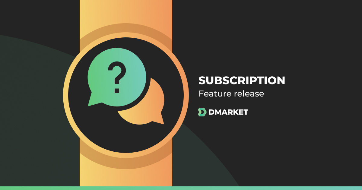 DMarket Launches Subscriptions for DMC
