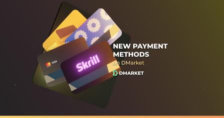 Skrill USA, and More: New Payment Methods on DMarket