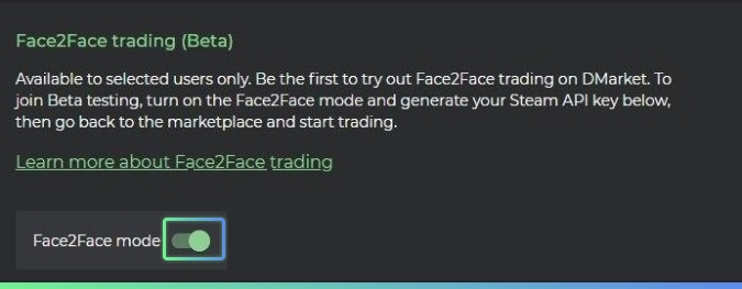 Face2Face Mode on DMarket turned on