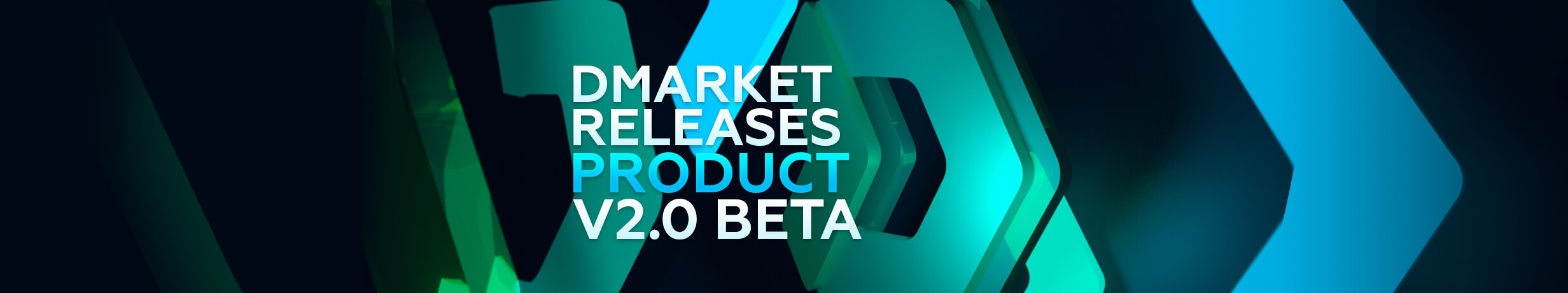 DMarket Releases Product Version 2.0 Beta