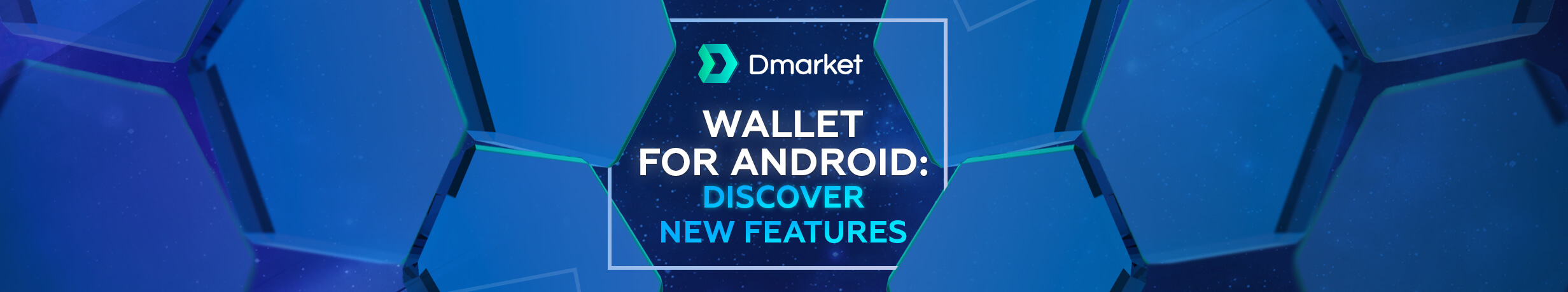 DMarket Wallet for Android: Discover New Features