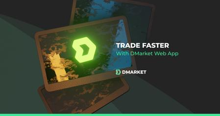 Trade Faster on Any Device With DMarket Web App