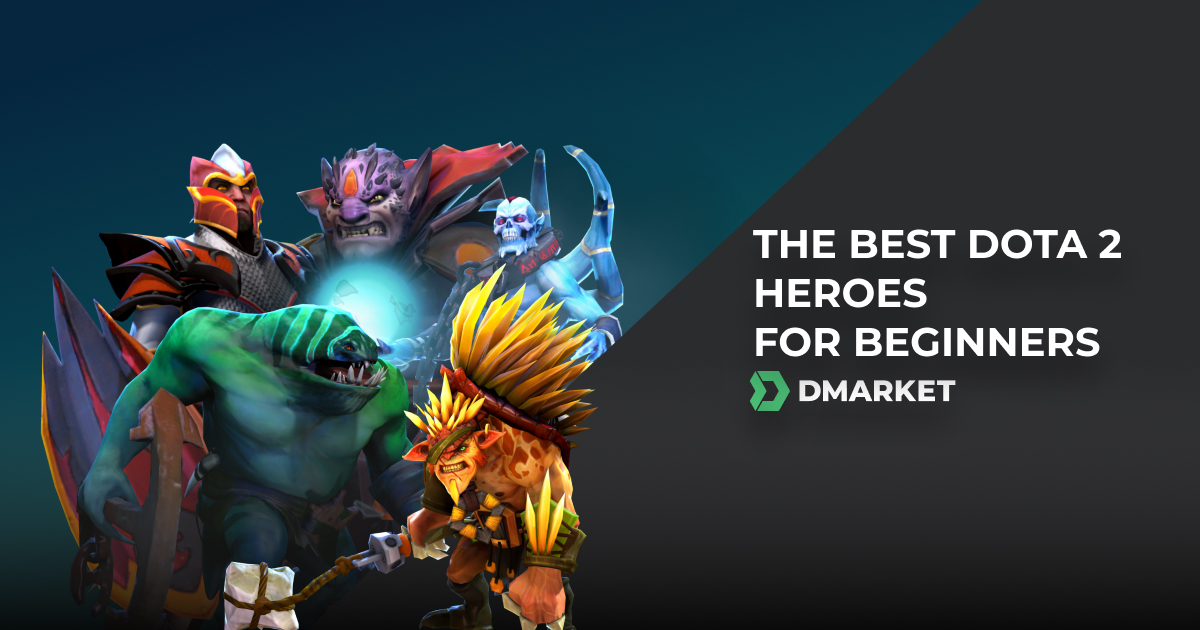 The Best Dota 2 Heroes for Beginners (Guide 2020)