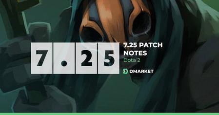 Dota 2 New 7.25 Patch Notes