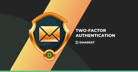 DMarket Has Launched Additional Two-factor IP Authentication