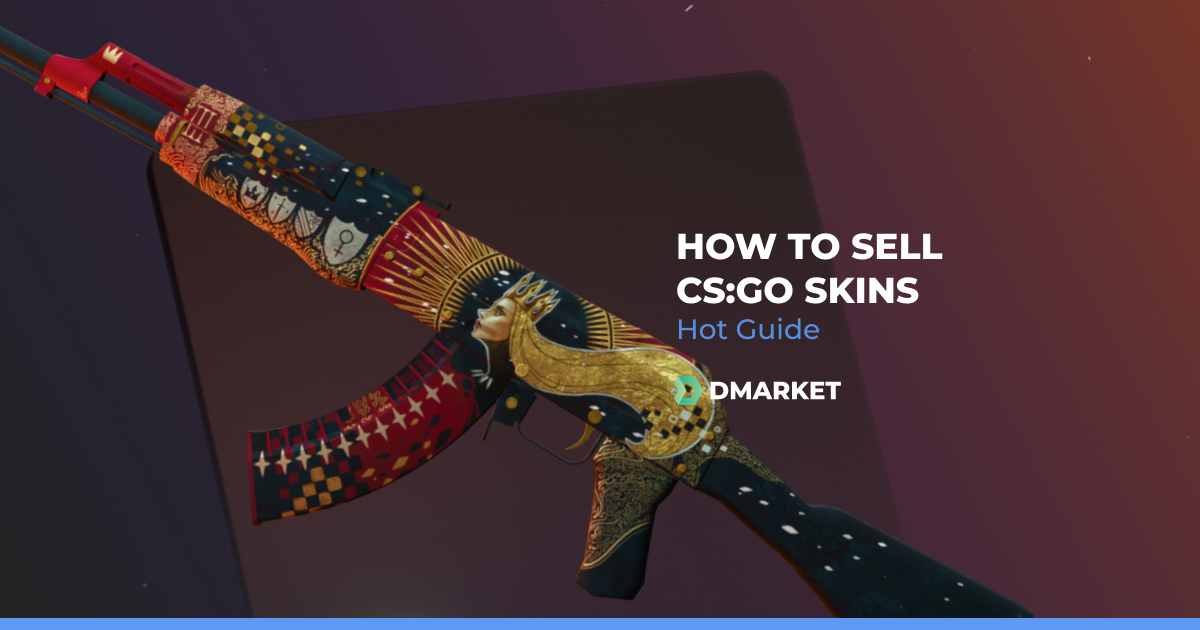 Sell CS:GO Skins in 2020 - Why? Where? How?