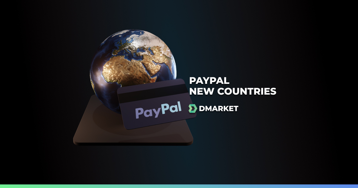 Payment Methods Update: PayPal Withdrawals Included for 36 More Countries