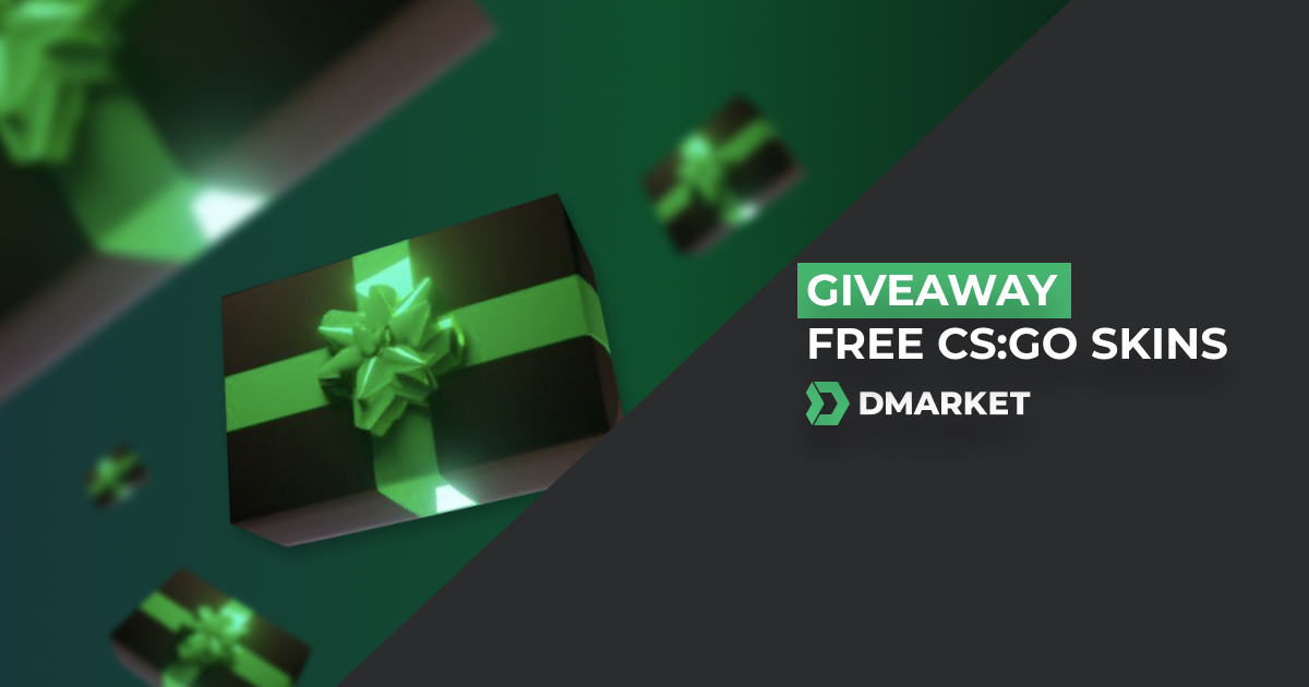 Giveaway of CS:GO & Dota 2 Skins from DMarket